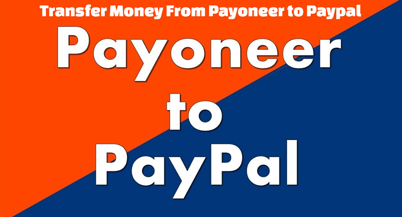 Transfer Money From Payoneer To Paypal