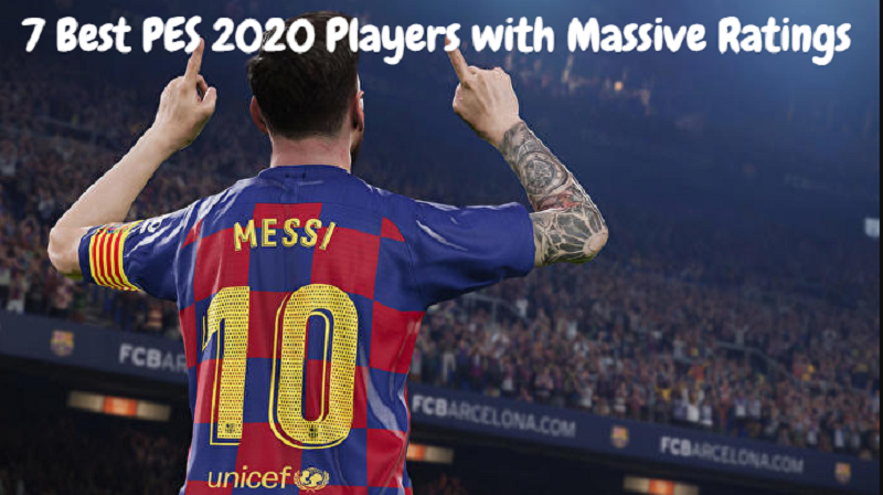 7 Best PES 2020 Players with Massive Ratings