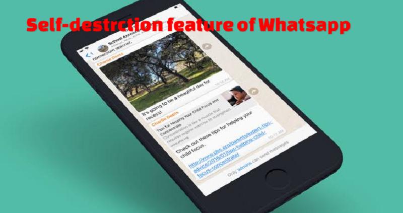 Self-destruction feature of Whatsapp