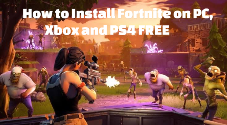 Download Fortnite on PC, Xbox and PS4 for free
