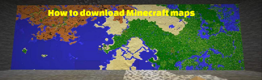 How to download Minecraft maps