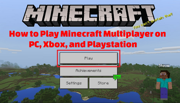 How to Play Minecraft Multiplayer on PC, Xbox, and Playstation