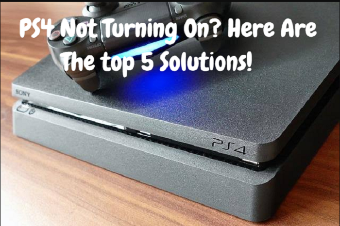 PS4 Not Turning On? Here Are The top 5 Solutions!