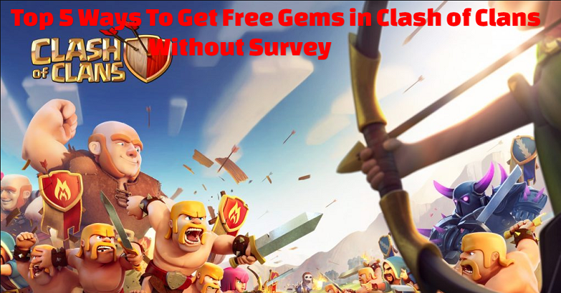 Get Free Gems in Clash of Clans Without Survey