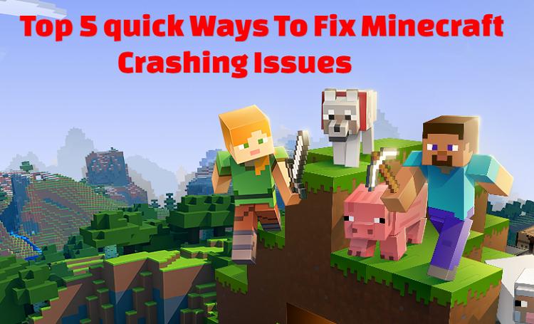 Best Ways To Fix Minecraft Crashing Issues